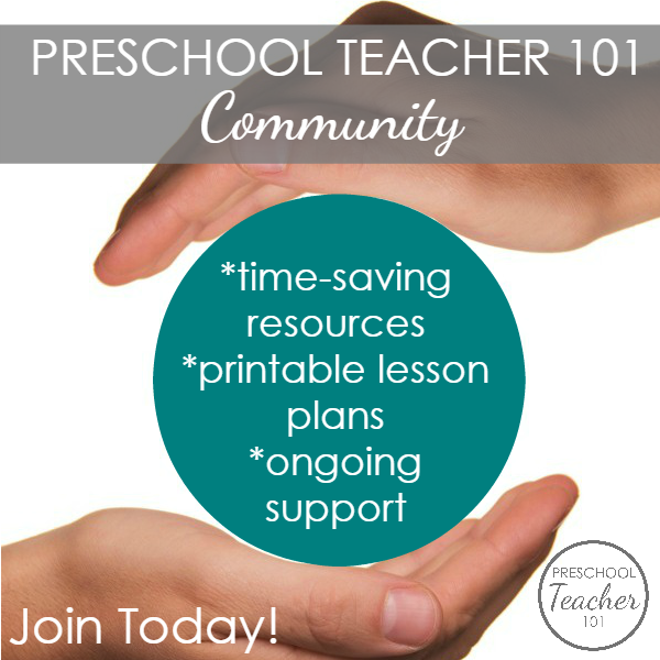 Join the Preschool Teacher 101 Community-Ongoing Resources and Printable Lesson Plans for Preschool Teachers