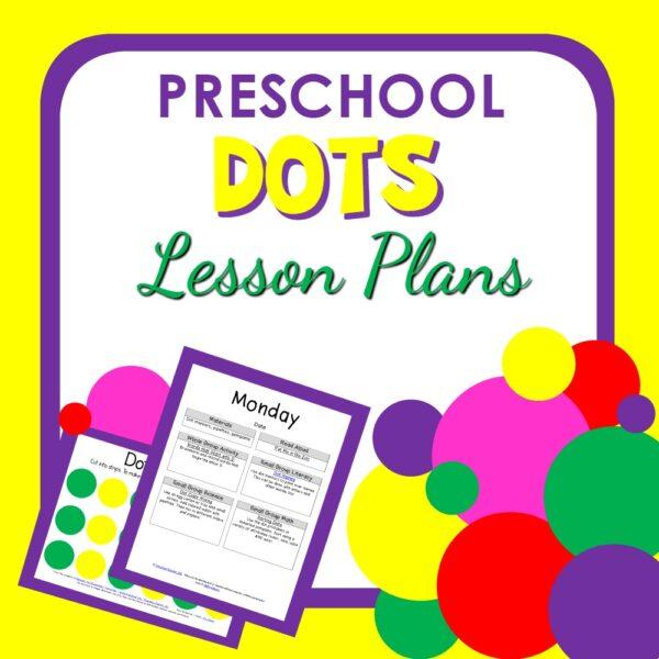 D is for Dots Preschool Lesson Plans