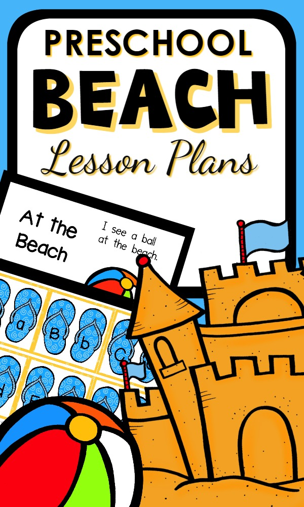 Preschool Beach Theme Activities with Printable Lesson Plans, Center Activities and Whole Group Ideas for Literacy, Math, Science, Sensory Play and More