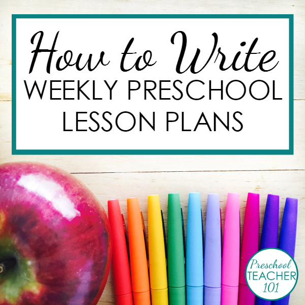 how to write weekly preschool lesson plans includes a free printable preschool lesson plan template