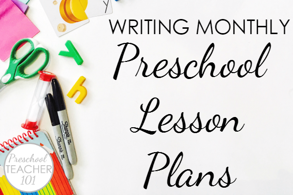 Writing preschool lesson plans each month