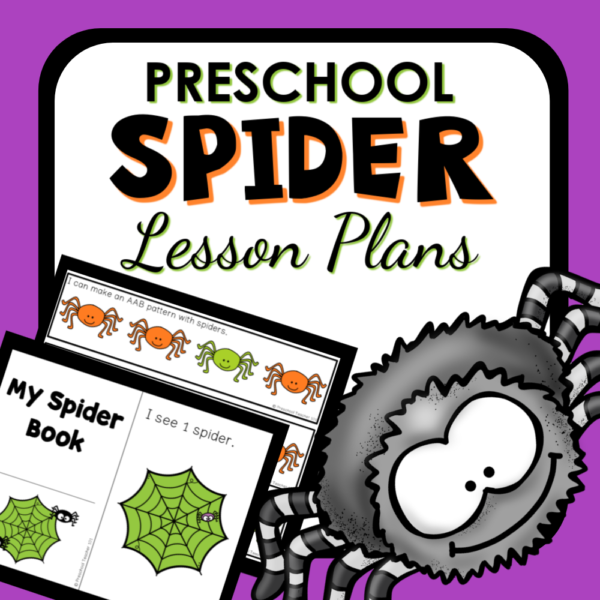 Spider Theme Lesson Plans and Activities for Preschool and Pre-K