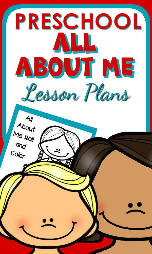 All About Me Lesson Plans and Activities for Preschool