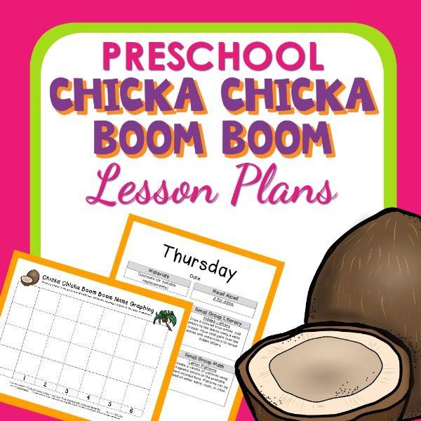 Chicka Chicka Boom Boom Theme Preschool Classroom Lesson Plans