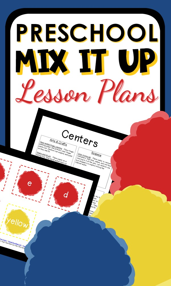 Printable Preschool Lesson Plans for a book-based theme inspired by Mix It Up