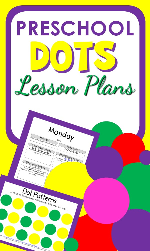 Dots Theme Preschool Classroom Lesson Plans