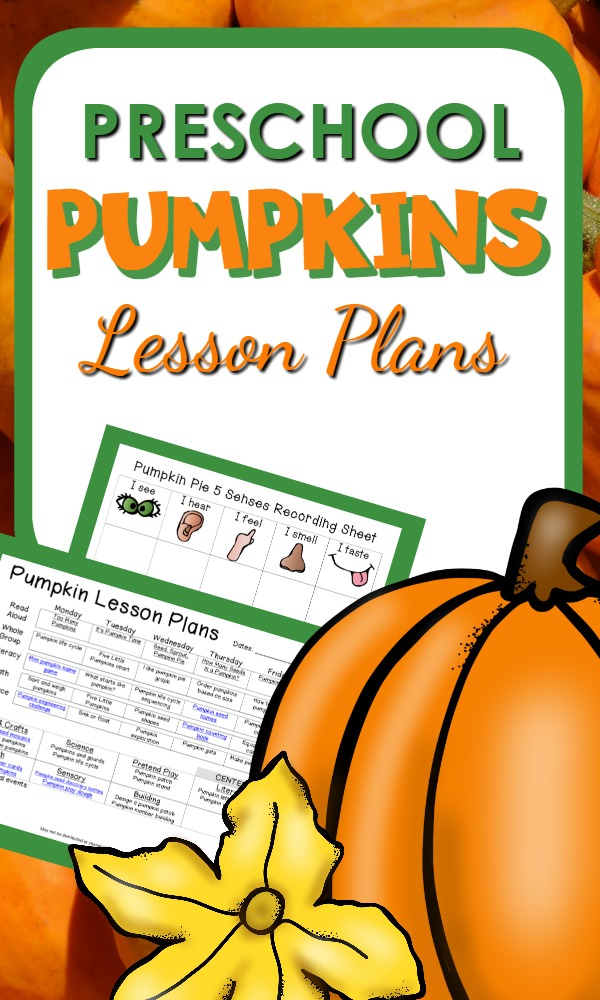 Pumpkin Theme Preschool Lesson Plans-Includes a full week of math, literacy, science and more for learning about pumpkins in PreK classrooms