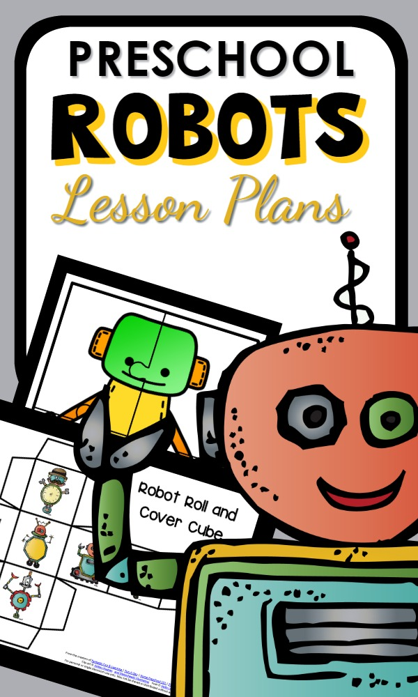 Preschool Robot Theme Printable Lesson Plan full of Hands-on Activities