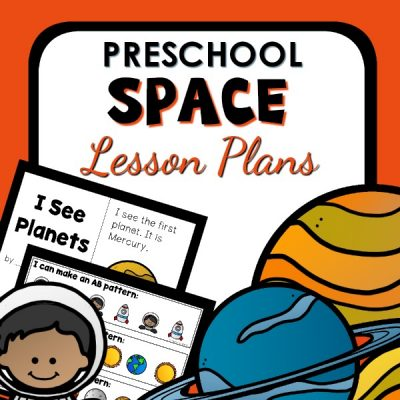 Preschool Space Theme Lesson Plans and Activities