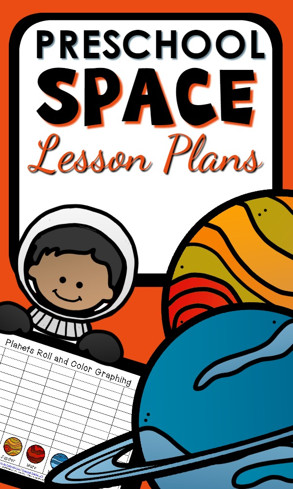 Preschool Space Theme Lesson Plans with playful reading, math, science activity ideas