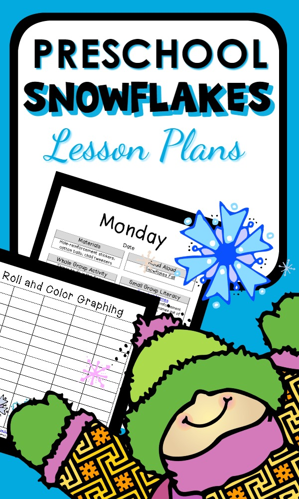 Preschool Snowflake Theme-Over 30 activity ideas with week long lesson plans and editable lesson plan variations