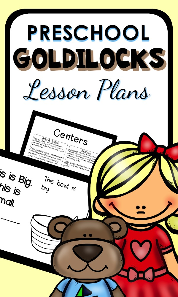 Preschool Goldilocks and the Three Bears Activities with printable lesson plans