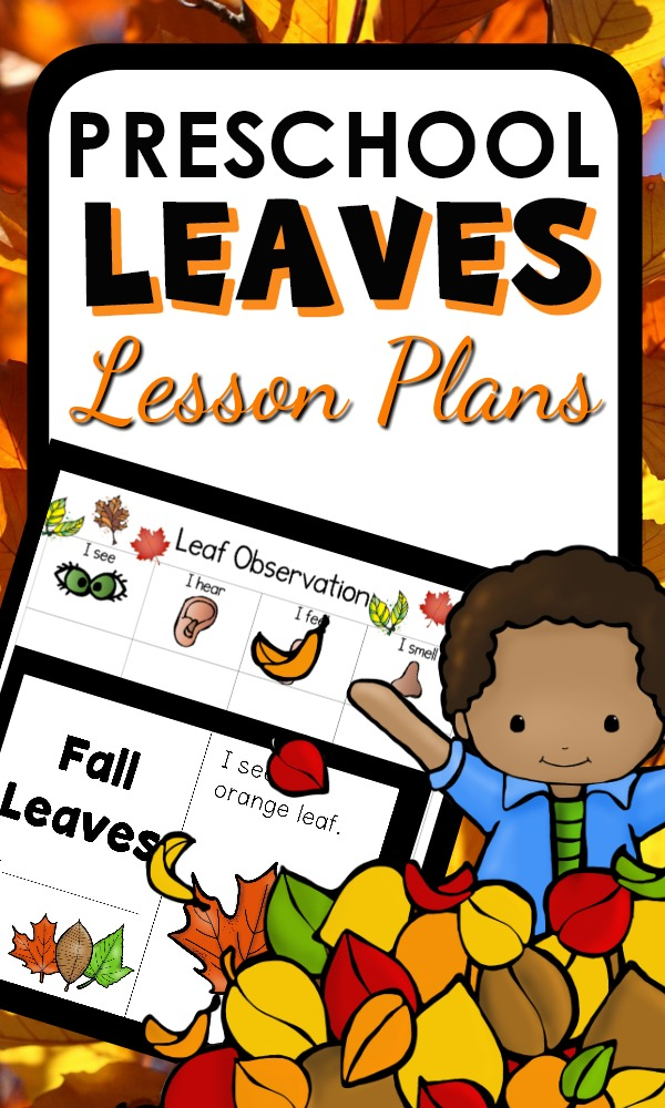 Fall Leaf Theme Activities for Preschool with printable lesson plans, hands-on activities, center ideas and more