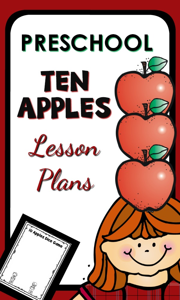 Preschool Ten Apples Activities with printable lesson plans, literacy, math, science, sensory and art activities