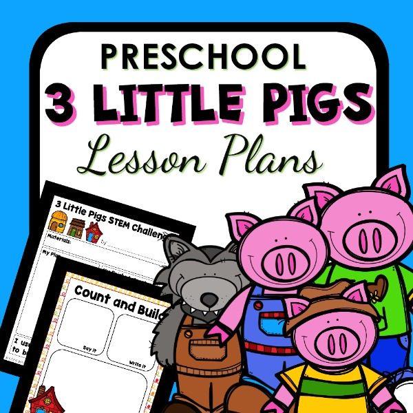 Three Little Pigs Theme Preschool Classroom Lesson Plans