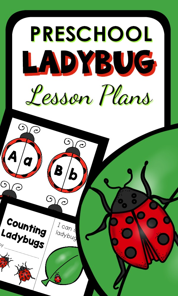 Early Learning Preschool Lesson Plans with Printables and fun ladybug activities for kids #preschool #spring #lessonplans
