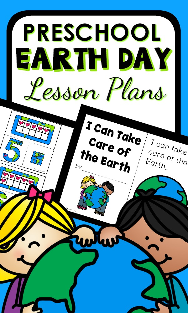 Printable Earth Day Theme Lesson Plans for early learners #preschool #LessonPlans #EarthDay