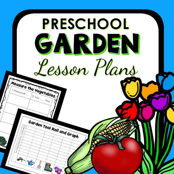 Garden Theme Preschool Classroom Lesson Plans