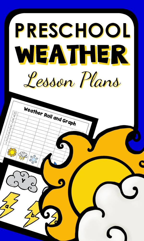 Printable Lesson Plans for preschool teachers with activities and games for kids #preschool #weather #lessonplans