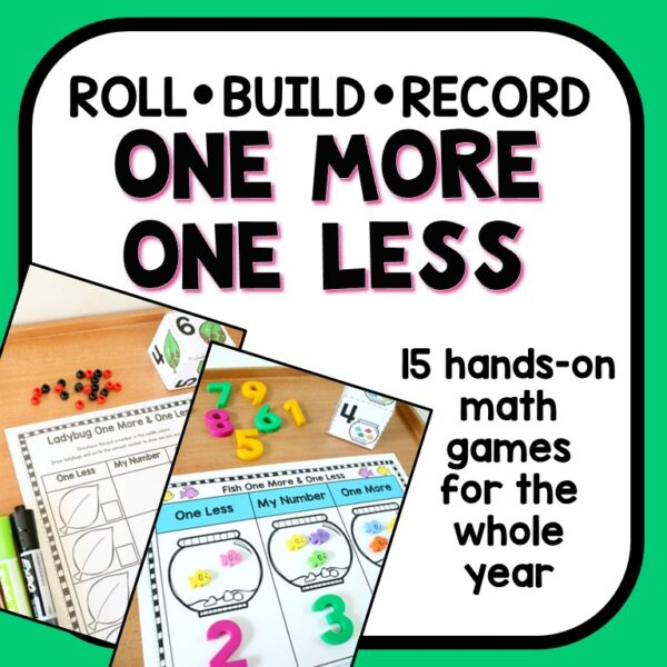 One More One Less Math Games and Center Activities for PreK and Kindergarten