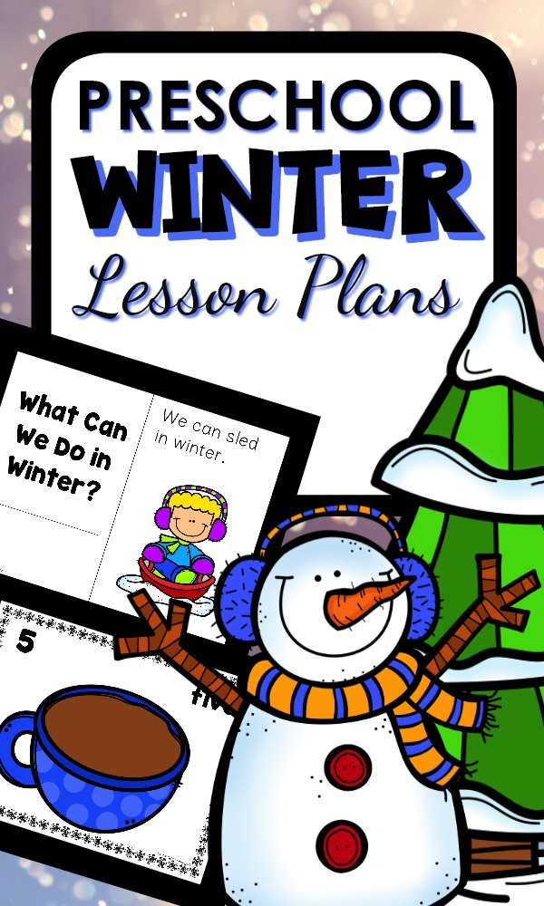 Preschool Winter Lesson Plans and Winter Activities #winter #preschool #lessonplans