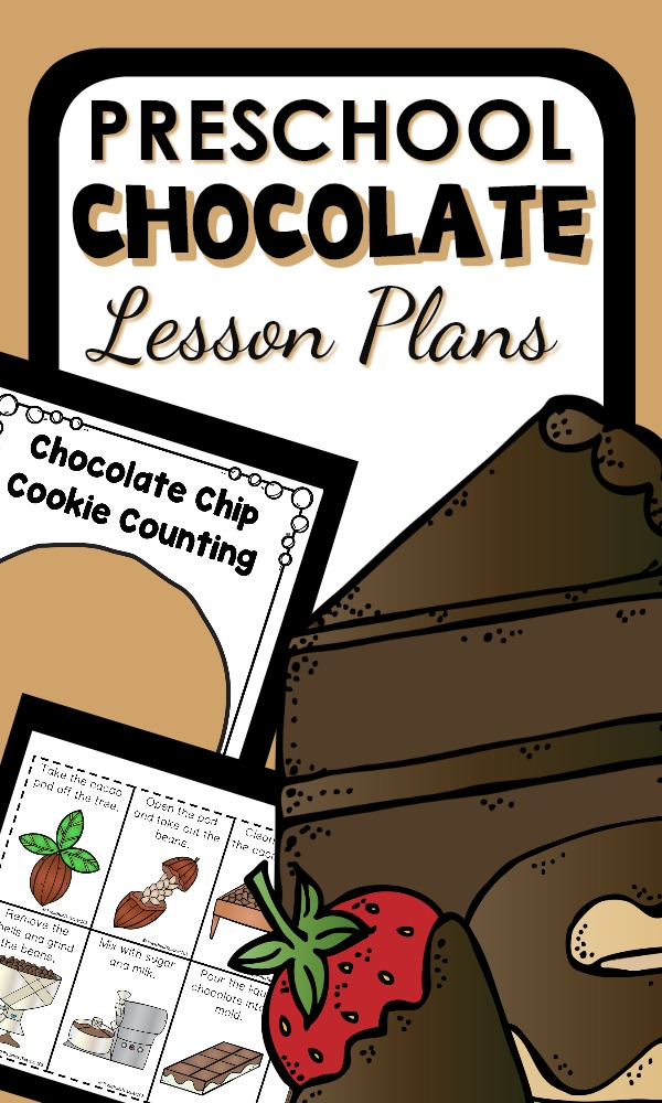 Preschool Chocolate Lesson Plans -Printable preschool lessons and activities about chocolate and how it is made #preschool #lessonplans #valentinesday