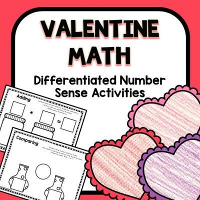 Valentine Math Number Sense Activities for Preschool and Kindergarten