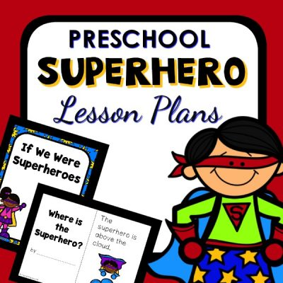 Preschool Superhero Activities and Printable Lesson Plans