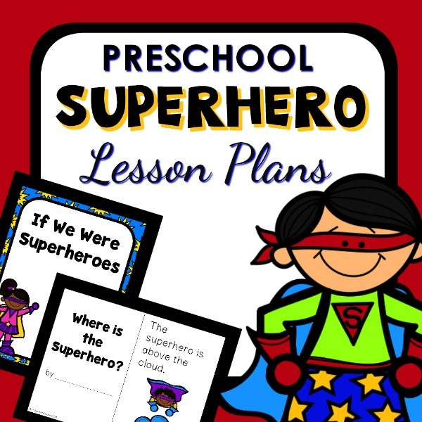 Preschool Superhero Activities and Printable Lesson Plans