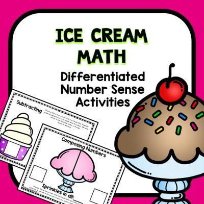Ice Cream Math Activities-Number Sense in Preschool and Kindergarten