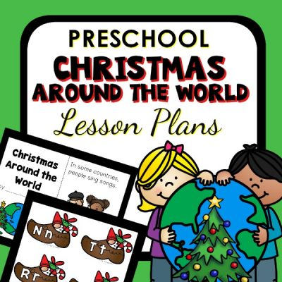 Christmas Around the World Preschool Lesson Plans