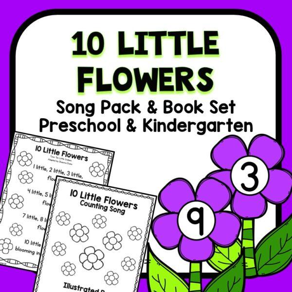10 Little Flowers Preschool Song Pack