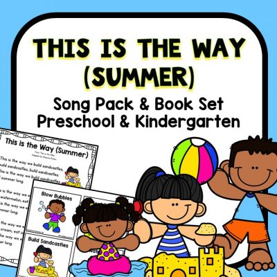 Preschool Circle Time Song for Summer