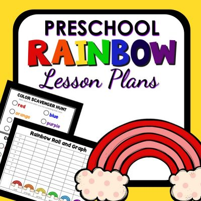 Preschool Rainbow Theme Lesson Plans and Color Theory Activities