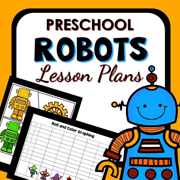 Robot Theme Preschool Theme Activities